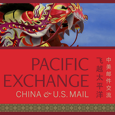 Pacific Exchange: China & U.S. Mail