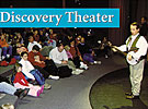 Discovery Theater performance