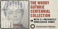 Smithsonian Folkways Presents Woody Guthrie