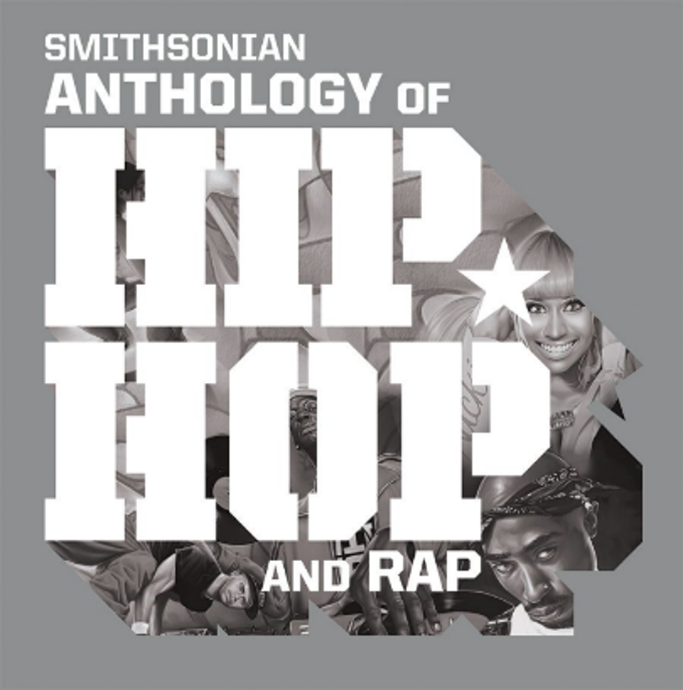 Smithsonian Anthology of Hip Hop and Rap