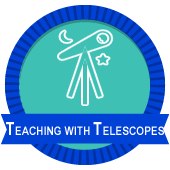 Teaching with Telescopes badge