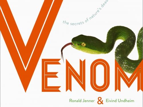 Venom: The Secrets of Nature's Deadliest Weapon