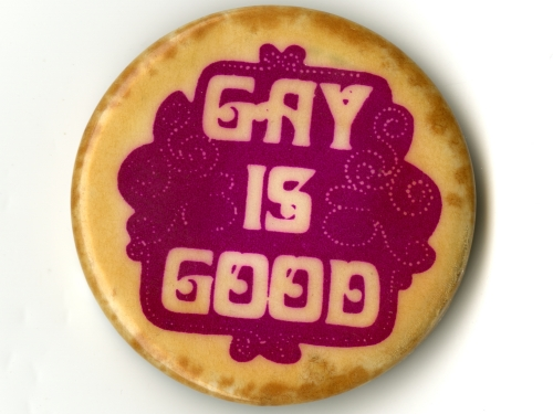 Gay is Good Button