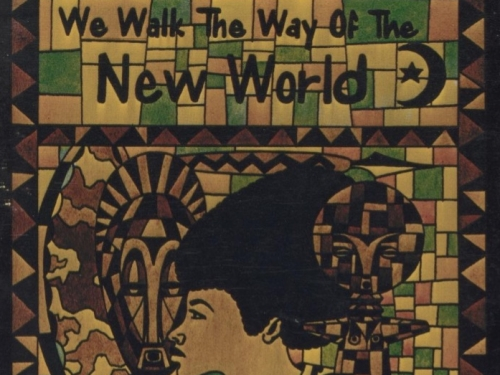 "Artwork with the words ""We Walk the Way of the New World"""