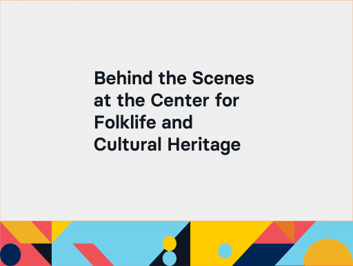 Behind the Scenes at the Center for Folklike and Cultural Heritage