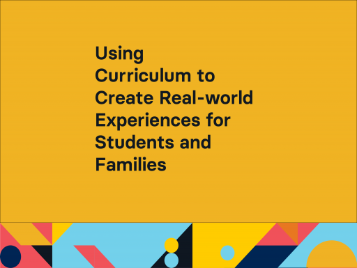 Using Curriculum to Create Real-world Experiences with geometric shapes