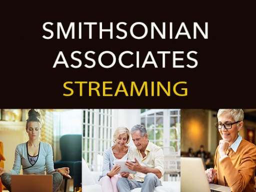 Smithsonian Associates Streaming
