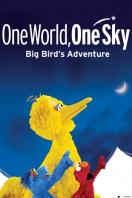 One World, One Sky: Big Bird's Adventure Poster