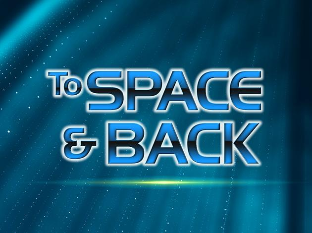 To Space and Back Image