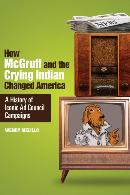 """""""How McGruff and the Crying Indian Changed America"""""""