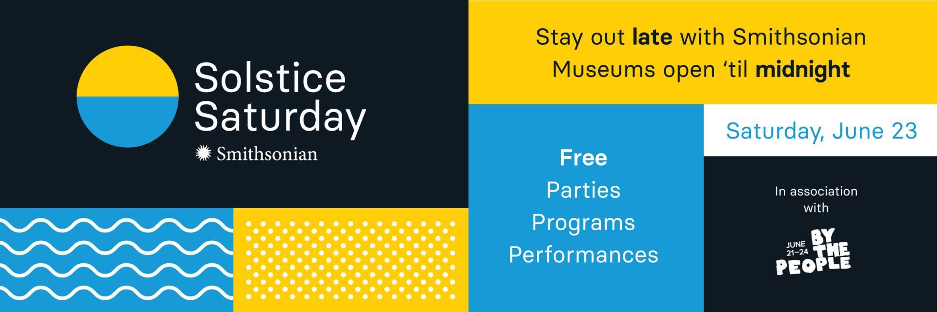 Smithsonian Solstice Saturday