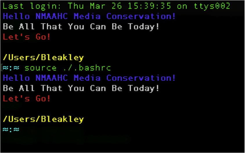 """Screen capture of a Terminal command window that reads: """"Hello NMAAHc Media Conservation! Be All That You Can Be Today! Let's Go!"""